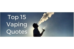 My Vapery's Top 15 Vaping Quotes